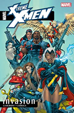 X-Treme X-Men Vol. 2: Invasion