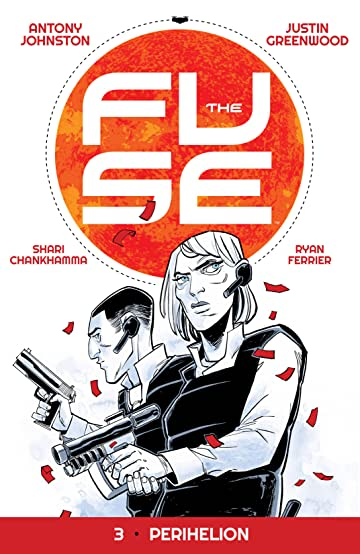 The Fuse Vol. 3: Perihelion