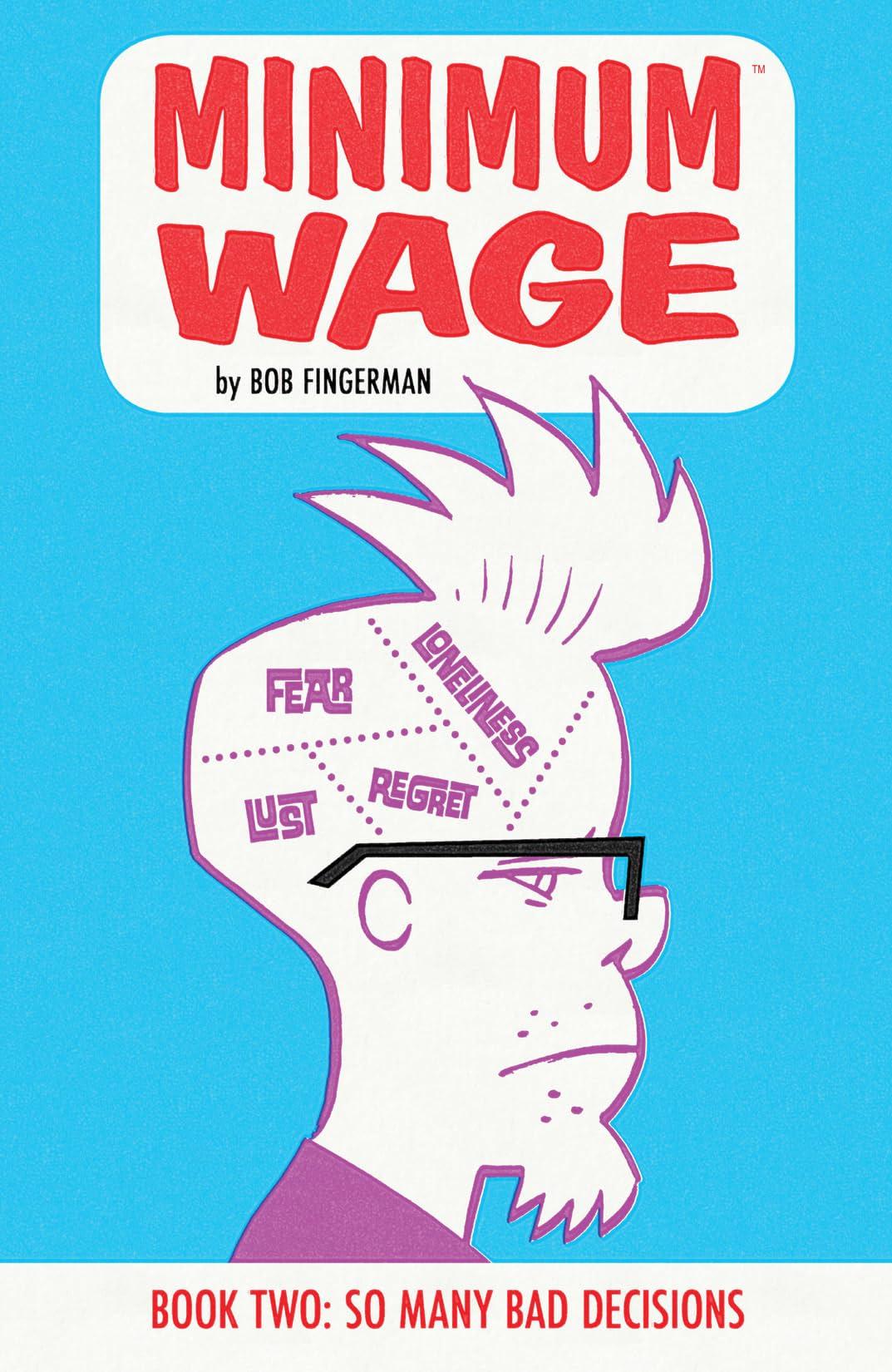 Minimum Wage Vol. 2