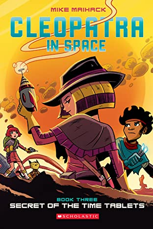 Cleopatra in Space Tome 3: Secret of the Time Tablets