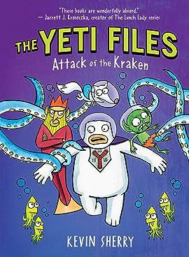The Yeti Files Vol. 3: Attack of the Kraken