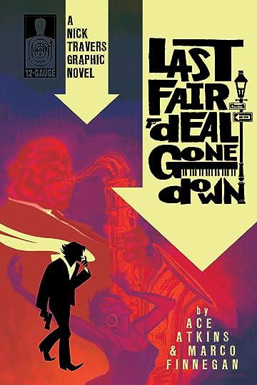 Nick Travers Vol. 1: Last Fair Deal Gone Down