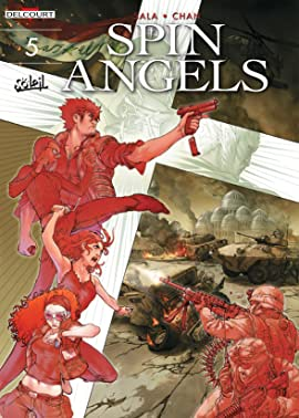 Spin Angels Tome 5: Eternity Is Not Enough
