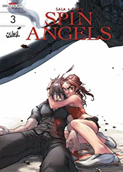 Spin Angels Tome 3: Die and Let Live