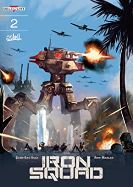 Iron Squad Tome 2: Pacific Invasion