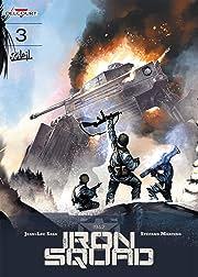 Iron Squad Tome 3: Operation Rebalance