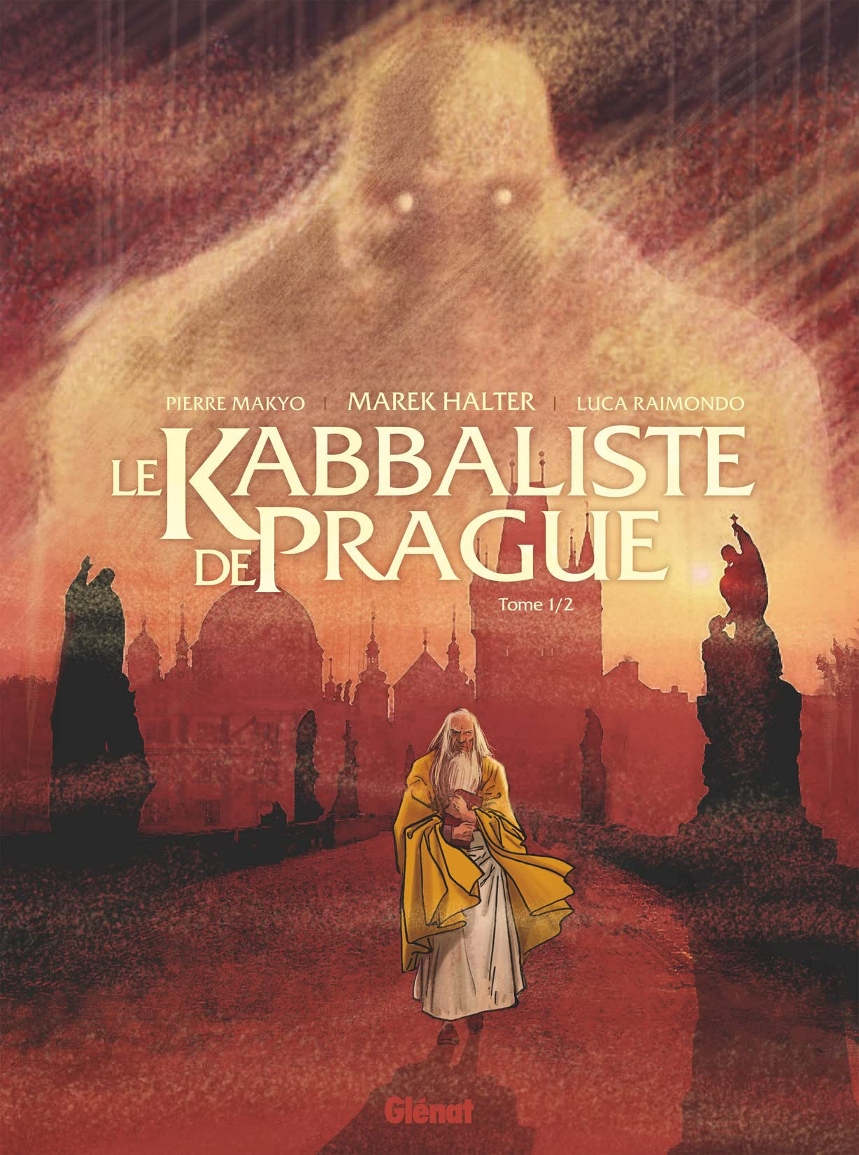 Le Kabbaliste de Prague Vol. 1