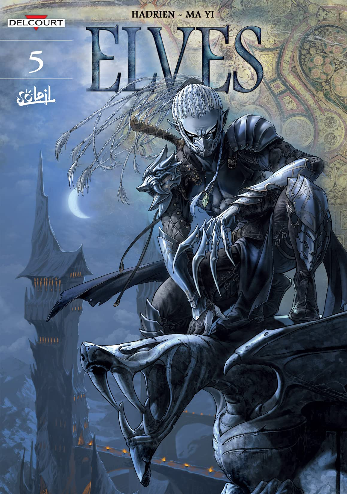 Elves Vol. 5: The Dynasty of the Dark Elves
