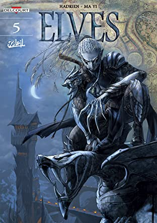 Elves Tome 5: The Dynasty of the Dark Elves