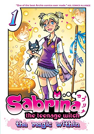Sabrina Manga: The Magic Within Vol. 1