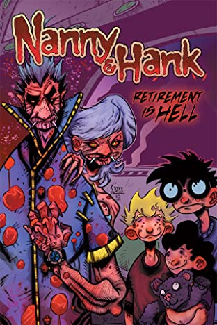 Nanny & Hank Tome 1: Retirement Is Hell