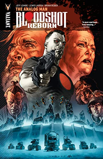 Bloodshot Reborn Tome 3: Analog Man