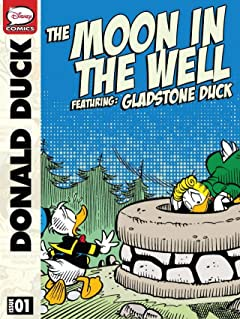 Donald Duck, Gladstone Gander, and the Moon in the Well