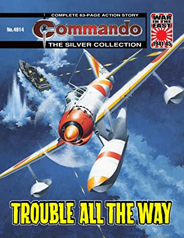 Commando #4914: Trouble All The Way
