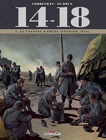 14-18 Vol. 5: Le colosse d'ébène (février 1916)