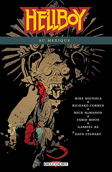 Hellboy Vol. 15: Hellboy au Mexique