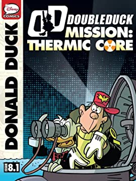 DoubleDuck #8: Mission Thermic Core #1