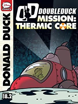 DoubleDuck #8: Mission Thermic Core #2