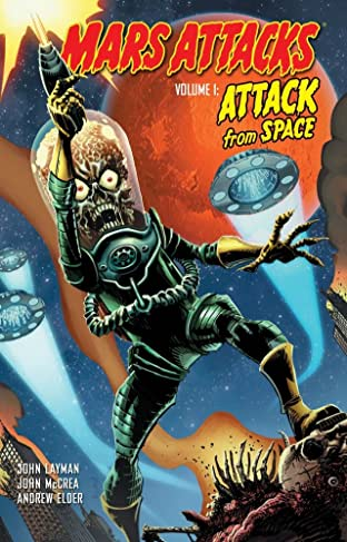 Mars Attacks Tome 1: Attack From Space