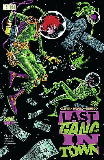 Last Gang in Town (2015-2016) #6