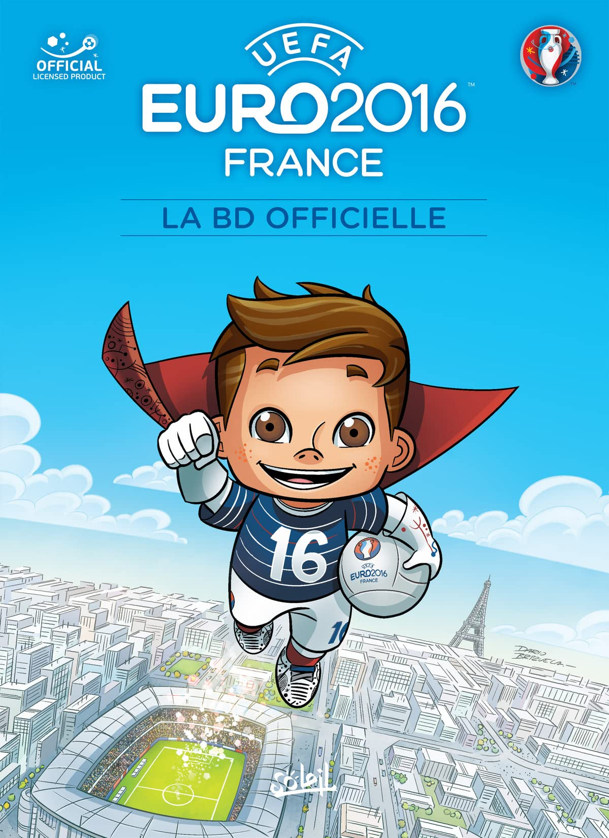 EURO 2016: LA BD Officielle