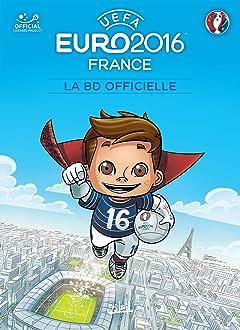 EURO 2016: LA BD Officielle