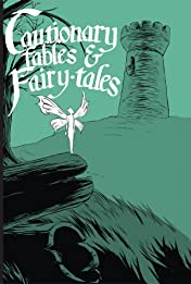 Cautionary Fables and Fairytales Vol. 1