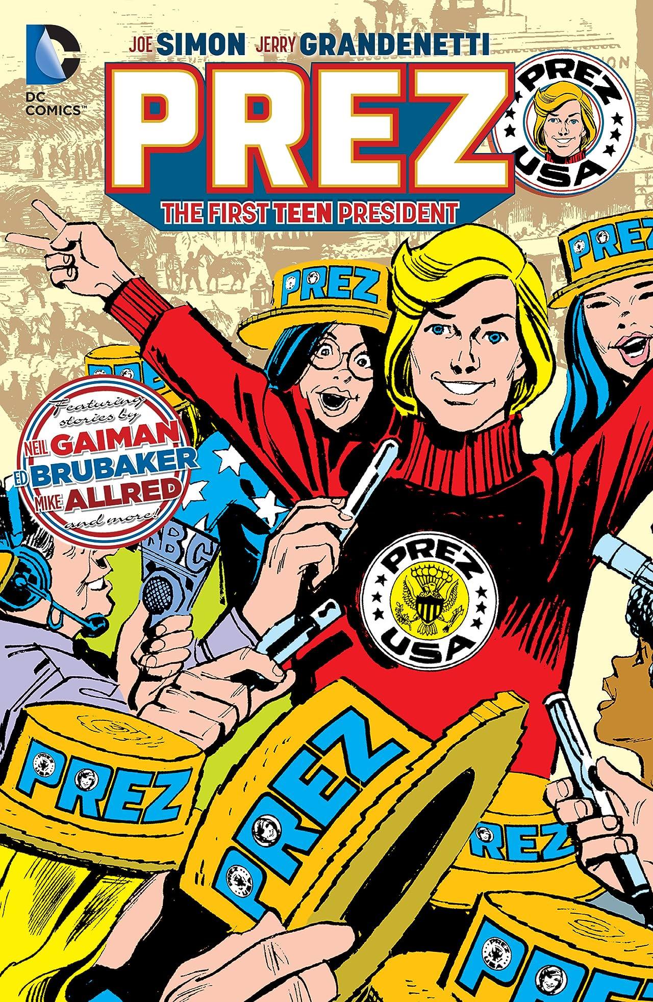 Prez: The First Teen President