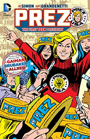 Prez: The First Teen President