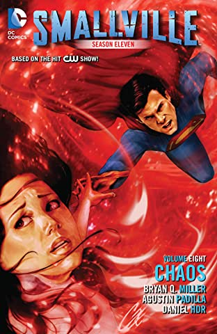 Smallville Season 11 Vol. 8: Chaos