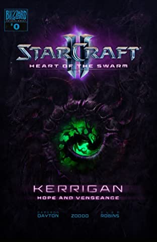 Starcraft: Kerrigan - Hope and Vengeance #0