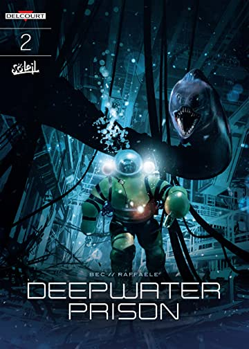 Deepwater Prison Vol. 2: The Block