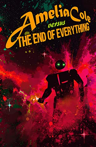 Amelia Cole #29: The End of Everything Part 5