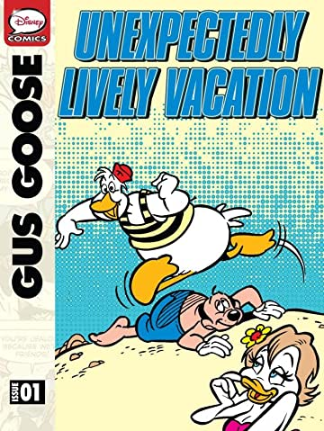 Gus Goose and the Unexpectedly Lively Vacation