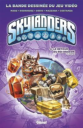 Skylanders Vol. 4: Le retour du Roi Dragon (1ère partie)