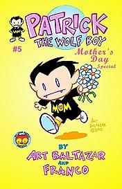 Patrick the Wolf Boy #5