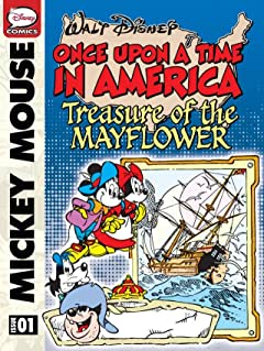 Once Upon a Time... in America #1: Mickey Mouse and the Treasure of the Mayflower