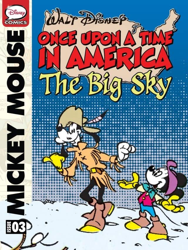Once Upon a Time... in America #3: Mickey Mouse and the Big Sky