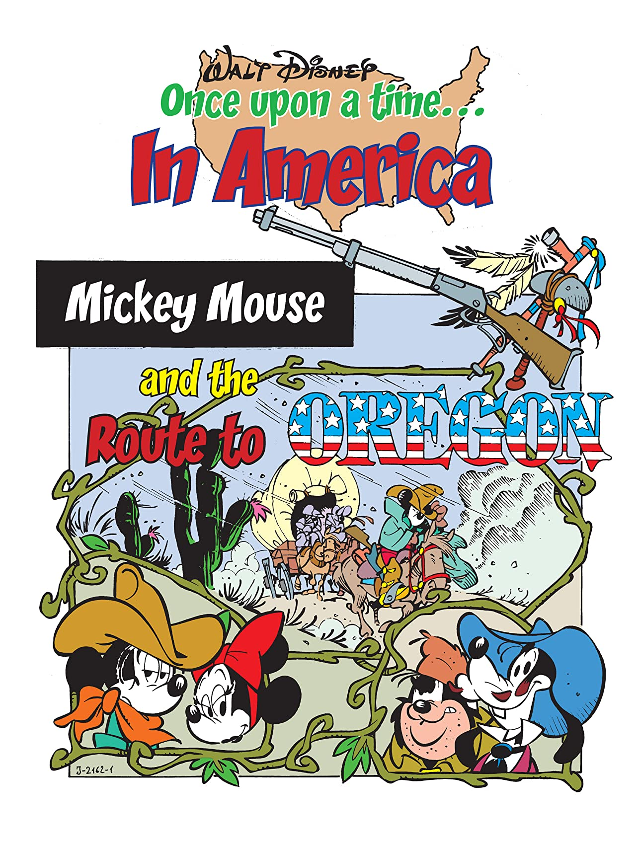 Once Upon a Time... in America #8: Mickey Mouse and the Route to Oregon