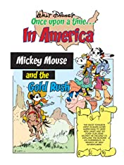 Once Upon a Time... in America #9: Mickey Mouse and the Gold Rush