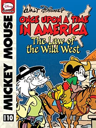 Once Upon a Time... in America #10: Mickey Mouse and the Law of the Wild West