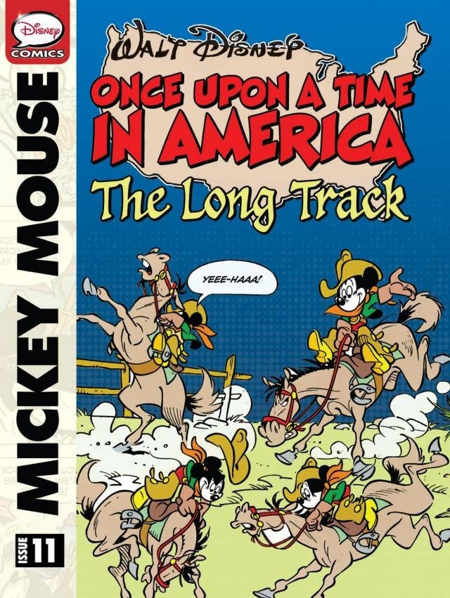 Once Upon a Time... in America #11: Mickey Mouse and the Long Track