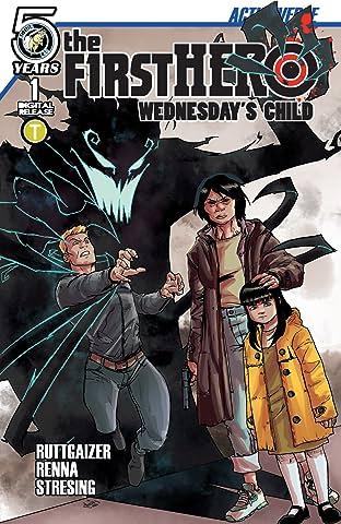 The F1rst Hero: Wednesday's Child #1