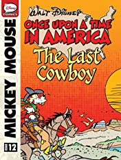 Once Upon a Time... in America #12: Mickey Mouse and the Last Cowboy