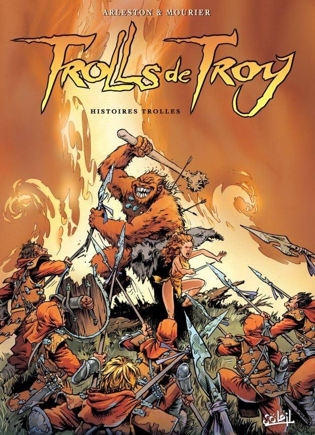 Trolls de Troy Vol. 1: Histoires Trolles