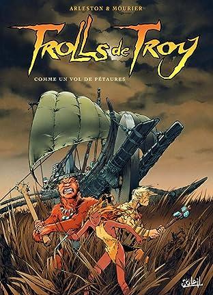 Trolls de Troy Tome 3: Comme un vol de pétaures