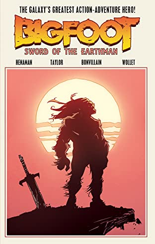 Bigfoot: Sword of the Earthman Tome 1