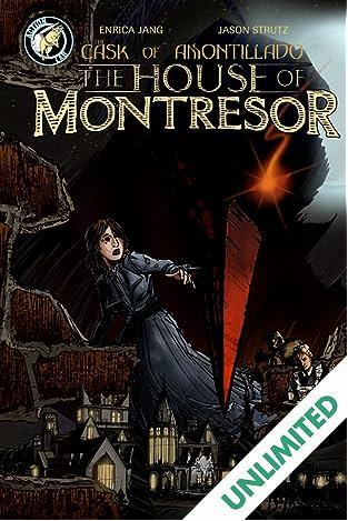 The House of Montresor Vol. 1