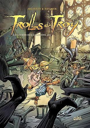 Trolls de Troy Tome 13: La guerre des gloutons