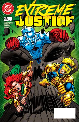 Extreme Justice (1995-1996) #18